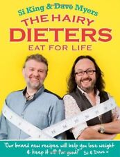 The Hairy Dieters Eat for Life: How to Love Food, Lose Weight and Keep it Off ,