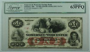 1863 Somerset Worcester Savings Bank Salisbury MD $1 Dollar Note Legacy 63 PPQ