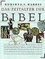 Das Zeitalter der Bibel: Spurensuche Auf Heiligem Boden