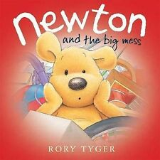 Newton and the Big Mess by Rory Tyger (Hardback, 2009)