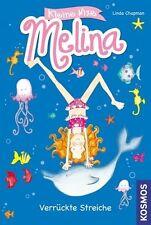 Kleine Nixe Melina ** Verrückte Streiche von Linda Chapman Erstleser & Anfänger
