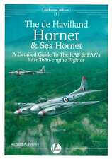 De Havilland Hornet & Sea Hornet: Detailed Guide (Mosquito) (Valiant Wings AA8)