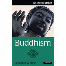 Buddhism: An Introduction (I.B. Tauris Introductions to - Paperback New Alexande