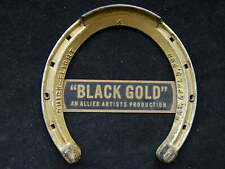 "1947 Movie Promotional Horseshoe ""Black Gold""~ Allied Artists~Anthony Quinn~No R"