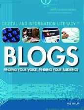 Blogs: Finding Your Voice, Finding Your Audience (Digital and Information Litera
