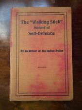 The Walking Stick Method of Self-Defence by an Officer of the Indian Police