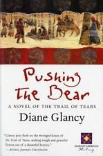 Pushing the Bear (Harvest Book) Glancy, Diane Paperback