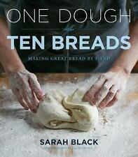 One Dough, Ten Breads: Making Great Bread by Hand  Black, Sarah  Good  Book  0 H