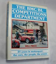 The BMC BL Competitions Department 25 Years in Motorsport Bill Price Car Race