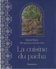 La Cuisine du Pacha - Michel Biehn - Bruno Suet - Cuisine Marocaine