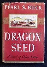 DRAGON SEED by PEARL S BUCK 1942 W/ DUST JACKET BUY WAR BONDS