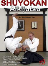 Shuyokan Aikijutsu (Empty Hand Self Defense) by Sensei David Dye