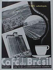 PUBLICITE CAFE DU BRESIL PLANTATION DE CAFEIER LAVAGE SECHOIR DE 1936 FRENCH AD