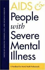 AIDS and People with Severe Mental Illness: A Handbook for Mental Health Profes
