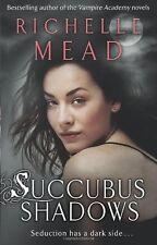 Succubus Shadows (Georgina Kincaid, Book 5),Richelle Mead