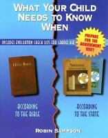 What Your Child Needs to Know When: According to the Bible/According to the Stat