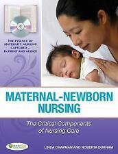 Maternal-Newborn Nursing: The Critical Components of Nursing Care (Hardcover)