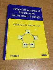 Design and Analysis of Experiments in the Health Sciences by Belle and Kerr