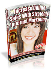 INCREASE ONLINE SALES WITH STRATEGIC INTERNET MARKETING PDF EBOOK RESALE RIGHTS