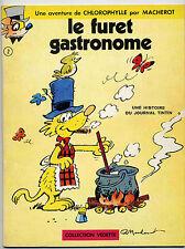 Chlorophylle Le furet gastronome  Macherot Ed. Dargaud 1970 TTBE