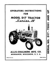 New Allis Chalmers D17 Series 4 Tractor Operators Manual Reproduction