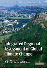 Integrated Regional Assessment of Global Climate Change, New,  Book