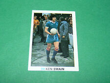98 KEN SWAIN CHELSEA FKS SOCCER STARS 1977-78 ENGLAND AGEDUCATIFS PANINI