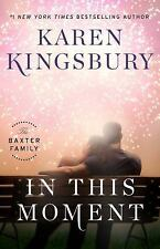 In This Moment : A Novel by Karen Kingsbury (2017, Hardcover) FREE SHIPPING