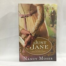 Just Jane : A Novel of Jane Austen's Life by Nancy Moser Free Shipping