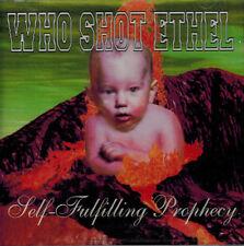 WHO SHOT ETHEL - Self-Fulfilling Prophecy (CD 1996)