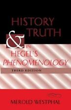 History and Truth in Hegel's Phenomenology, Third Edition: By Westphal, Merol...