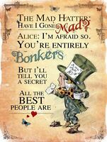 Mad Hatter Bonkers, Retro metal Aluminium Sign/Plaque / Shabby Chic Wall Gift