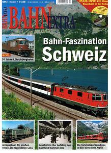 Bahn Extra 03/13 Bahn-Faszination Schweiz mit DVD u.a. Simplonbahn / Lok Ae 6/6