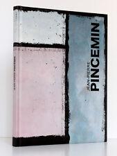 Jean-Pierre Pincemin. Préface Serge LEMOINE. Catalogue Galerie J.-J. Dutko 2011