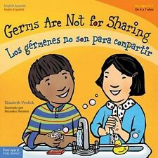 Best Behavior: Germs Are Not for Sharing/Los Gérmenes No Son Para Compartir...