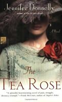 The Tea Rose: A Novel (The Tea Rose Series) by Jennifer Donnelly