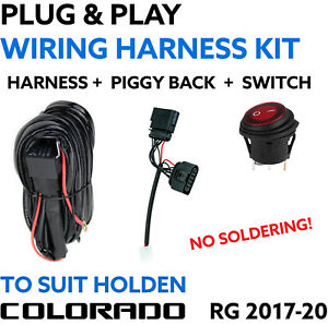 Holden Colorado RG 2017 - 2020 Wiring Harness w/ Piggy Back Adapter and Switch P