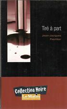 JEAN-JACQUES FIECHTER TIRE A PART