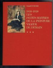 1820-1920 Les Petits Maitres de la Peinture Valeur de Demain Tome 3. 1976 Good