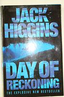 * Jack Higgins 'Day of Reckoning' hardback, Harper Collins 2000, great condition