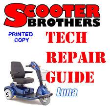 ULTIMATE SERVICE GUIDE For Pride LUNA Scooter Technical Repair Manual