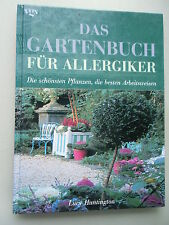 Gartenbuch für Allergiker 1998 schönsten Pflanzen besten Arbeitsweisen Garten