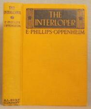 THE INTERLOPER by E. PHILLIPS OPPENHEIM Hardcover