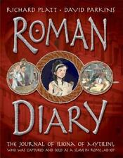 Roman Diary : The Journal of Iliona of Mytilini, Who Was Captured and Sold As...