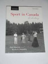 SPORT IN CANADA A History by Morrow, Wamsley Third Edition, 2013 NEW