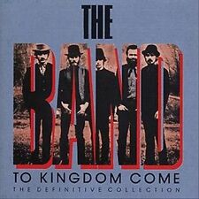 To Kingdom Come by The Band (CD, Sep-1989, 2 Discs, Capitol)