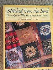 Stitched from the Soul by Gladys-Marie Fry