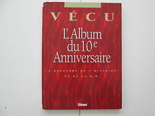VECU L'ALBUM DU 10e ANNIVERSAIRE BE/TBE REEDITION