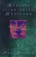 BARBARA LEIGH SMITH BODICHON, 1827-1891: FEMINIST, ARTIST AND REBEL., Hirsch, Pa