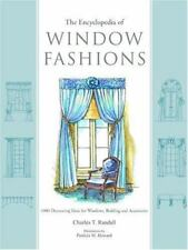 The Encyclopedia of Window Fashions: 1000 Decorating Ideas for Windows, Bedding,